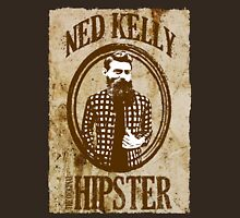 Ned Kelly the original hipster Unisex T-Shirt