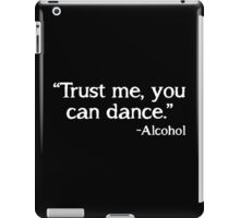 dance alcohol iPad Case/Skin