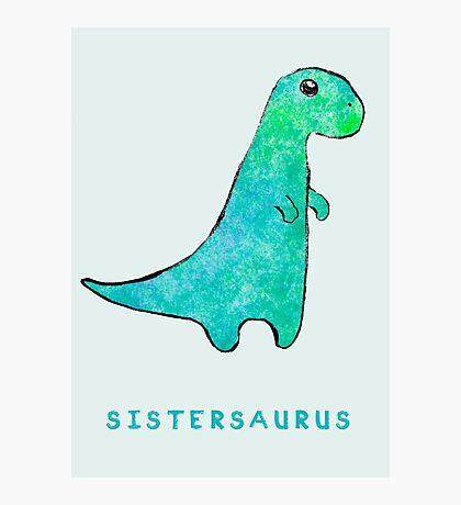 Sistersaurus Photographic Print