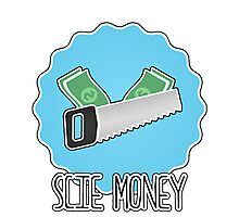 Scie Money Photographic Print