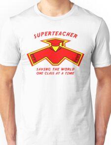 Superteacher Unisex T-Shirt