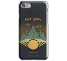 Grow Strong iPhone Case/Skin