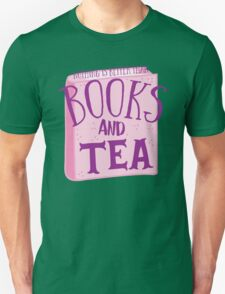 Nothing is better than books and tea Unisex T-Shirt