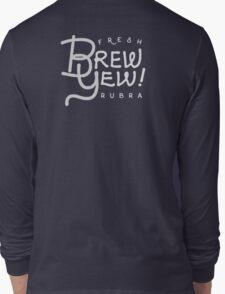 Fresh Brew Yew Rubra Coffee | 2016 Long Sleeve T-Shirt