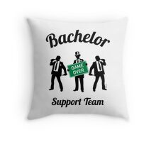 Bachelor Game Over Support Team (Stag Party) Throw Pillow