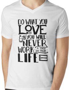 Do What You Love Mens V-Neck T-Shirt