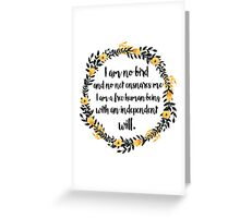 I am no bird; and no net ensnares me Greeting Card