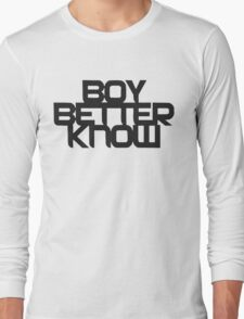 Boy Better Know   2016 Long Sleeve T-Shirt