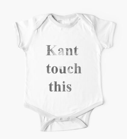 Kant touch this One Piece - Short Sleeve