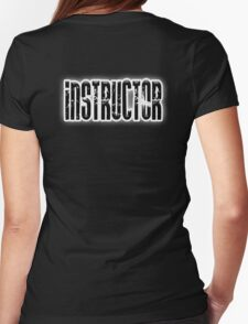 INSTRUCTOR, Coach, Teacher, Trainer, on Black Womens Fitted T-Shirt