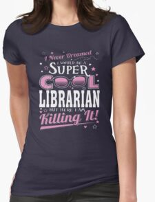 Cool Librarian Womens Fitted T-Shirt