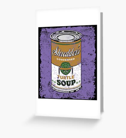 SHREDDER'S MIKEY SOUP Greeting Card