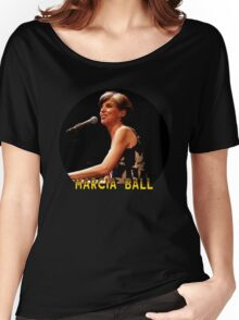 Marcia ball Women's Relaxed Fit T-Shirt