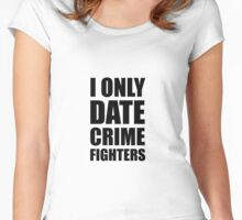 Date Crime Fighters Women's Fitted Scoop T-Shirt