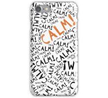 calm! iPhone Case/Skin