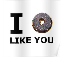 Donut Like You Poster