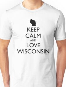 KEEP CALM and LOVE WISCONSIN Unisex T-Shirt