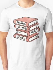Smart Guys Read Books - book lover gift inspirational quote Unisex T-Shirt