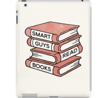 Smart Guys Read Books - book lover gift inspirational quote iPad Case/Skin