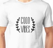 Good Vibes Typography Quote Black and White Motivational Unisex T-Shirt