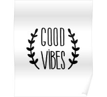 Good Vibes Typography Quote Black and White Motivational Poster