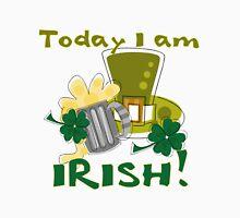 St. Paddys Today I am Irish Unisex T-Shirt