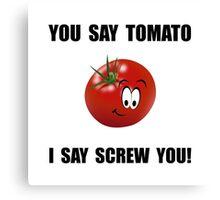 Say Tomato Canvas Print