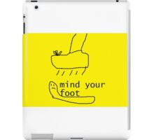 mind your foot iPad Case/Skin