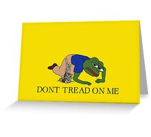dont tread on pepe Greeting Card