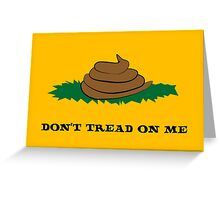 dont tread on poo Greeting Card