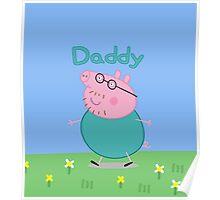 Daddy Pig Poster