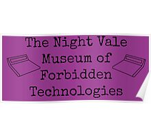 """Welcome To Night Vale """"The Night Vale Museum of Forbidden Technologies"""" - Black Writing, Purple Background Poster"""