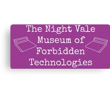 """Welcome To Night Vale """"The Night Vale Museum of Forbidden Technologies"""" - White Writing, Purple Background Canvas Print"""