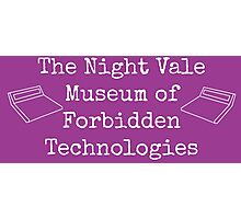 """Welcome To Night Vale """"The Night Vale Museum of Forbidden Technologies"""" - White Writing, Purple Background Photographic Print"""