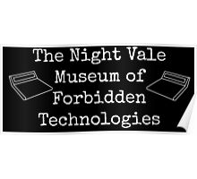 """Welcome To Night Vale """"The Night Vale Museum of Forbidden Technologies"""" - White Writing, Black Background Poster"""