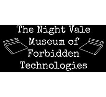 """Welcome To Night Vale """"The Night Vale Museum of Forbidden Technologies"""" - White Writing, Black Background Photographic Print"""