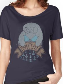 MANATEASE....so hawte! Women's Relaxed Fit T-Shirt