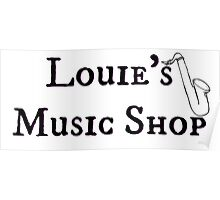 """Welcome To Night Vale """"Louie's Music Shop"""" Black Writing, White Background Poster"""
