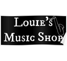 """Welcome To Night Vale """"Louie's Music Shop"""" White Writing, Black Background Poster"""
