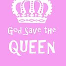 God Save the Queen by Edward Fielding