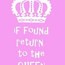 If Found Return to the Queen by Edward Fielding