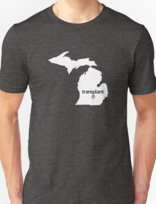 Michigan Transplant MI Detroit  Unisex T-Shirt