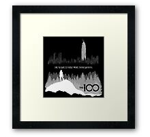 The 100 - The Future Is About More Than Survival Framed Print