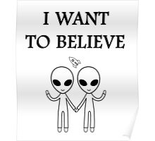 I want to believe. Poster