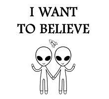 I want to believe. Photographic Print