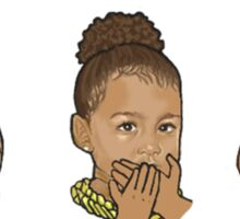 Hear No Evil Speak No Evil See No Evil - North West Edition Sticker