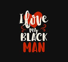 I Love My Black Man Womens Fitted T-Shirt
