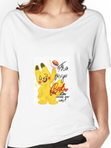 "Pokémon - Pikachu ""The very best like no one ever was"" cute design Women's Relaxed Fit T-Shirt"