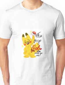 "Pokémon - Pikachu ""The very best like no one ever was"" cute design Unisex T-Shirt"