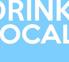 Wisconsin Drink Local WI Blue Sticker